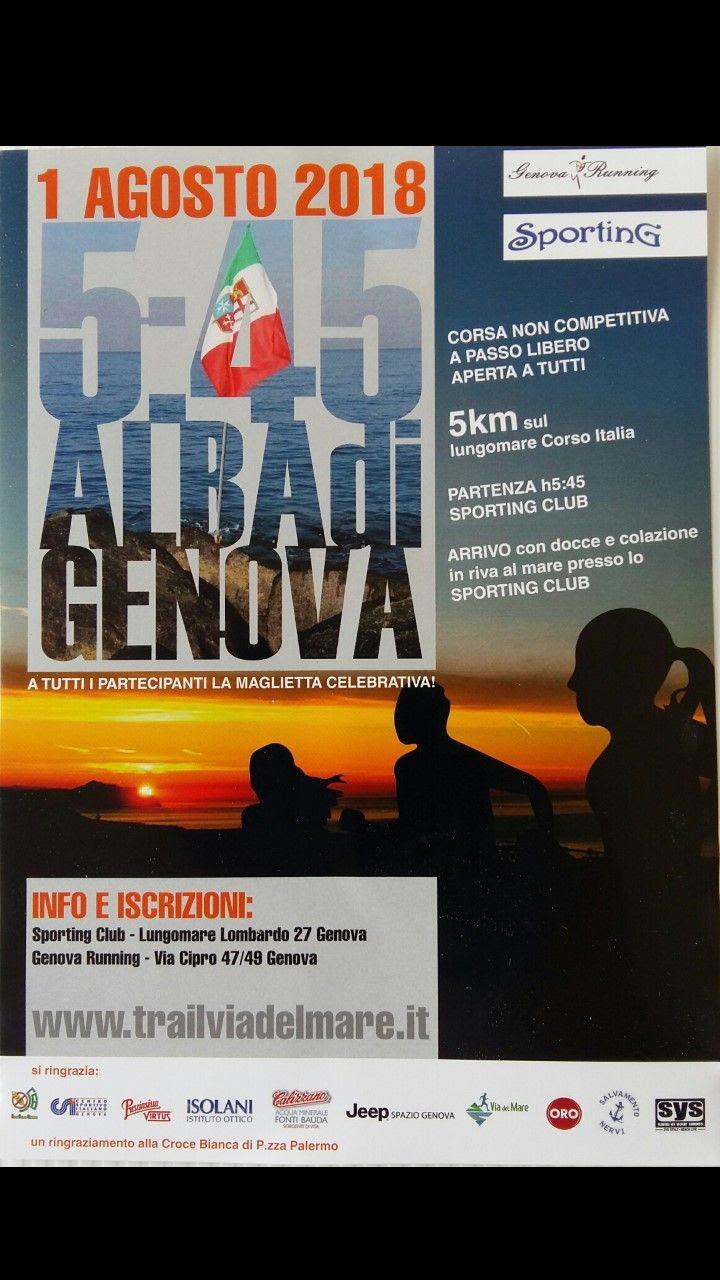1 Agosto 2018 – 5,45 ALL'ALBA DI GENOVA